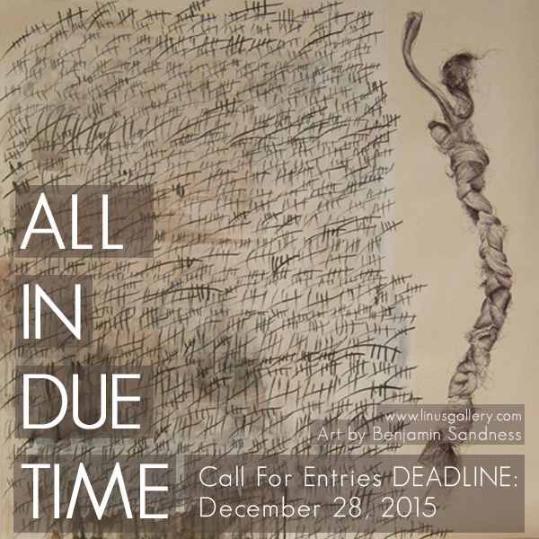 All in Due Time Call for Entries All In Due Time | Closed